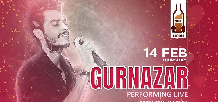 Enjoy Valentine's Day With Gurnazar Live At MOBE
