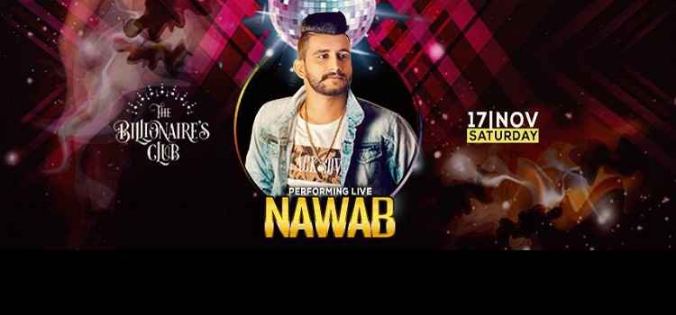 Fame Punjabi Singer NAWAB Performing Live At The Billionaire's Club, Chandigarh