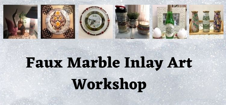 Rangshaala: Faux Marble Inlay Art Virtual Workshop