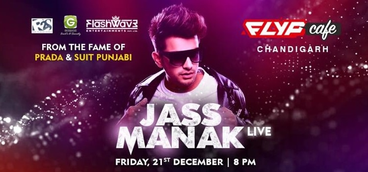 Flyp Cafe Presents Jass Manak Live In Chandigarh!