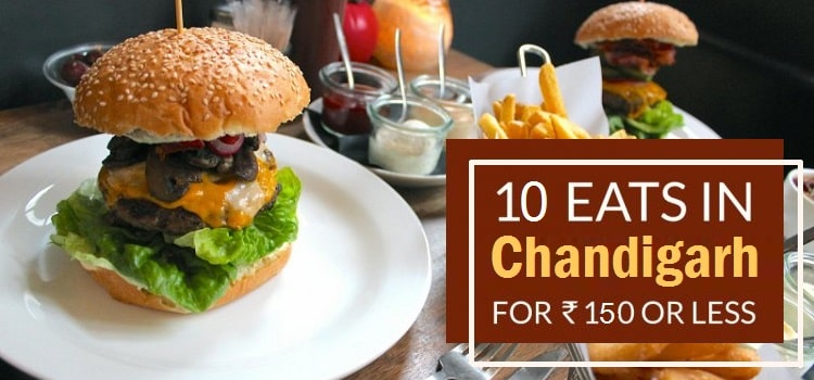 Places In Chandigarh That'll Give You A Satisfying Foodgasm In Less Than Rs.150