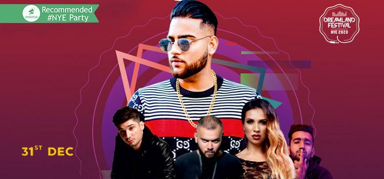 Dreamland Festival NYE 2020 ft. Karan Aujla