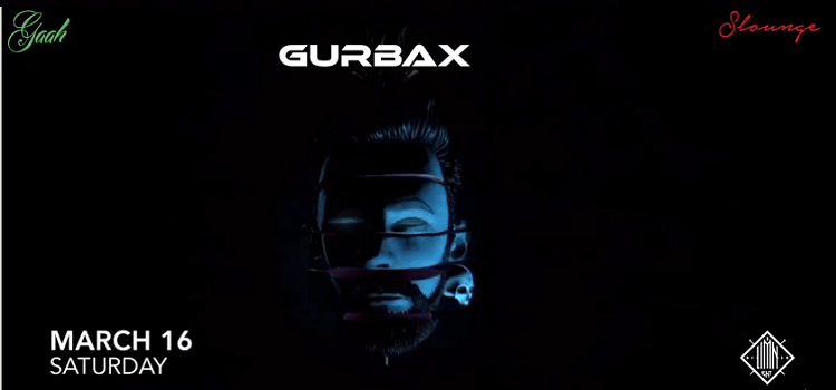 Gaah Presents Gurbax At S Lounge Chandigarh