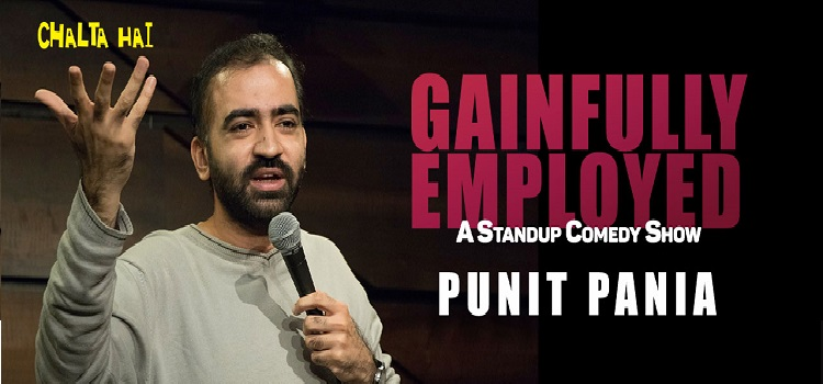 Gainfully Employed -Online Comedy By Punit Pania by Online Events
