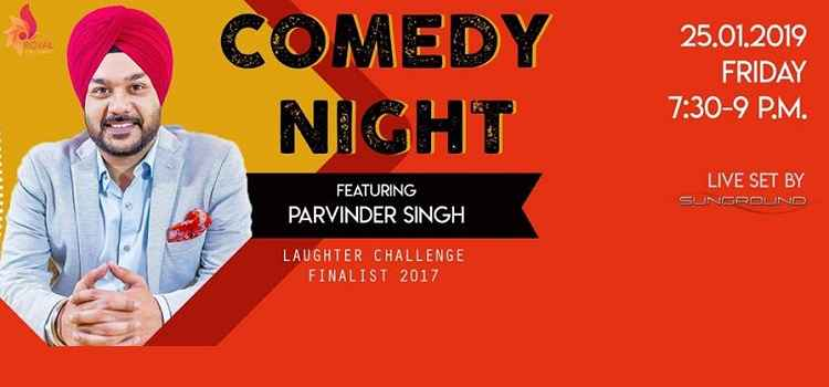 Get Ready For Comedy Night Featuring Parvinder Singh by 26 Boulevard