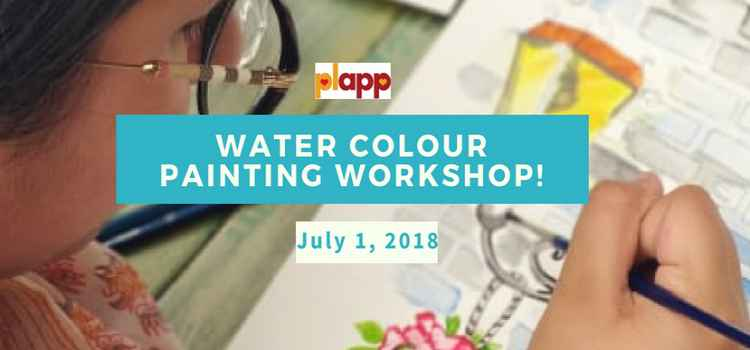 Get Your Slots Booked For Plapp's  Watercolor Painting Workshop At Boathouse, Chandigarh!