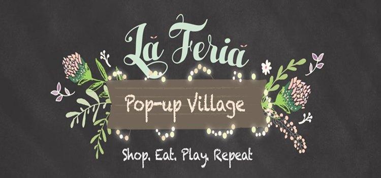 La Feria Popup Village Is Back