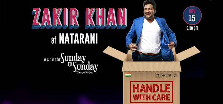 Handle With Care By Zakir Khan At Natarani Ahmedabad