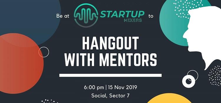 Hangout With Mentors At Startup Mixers At Social