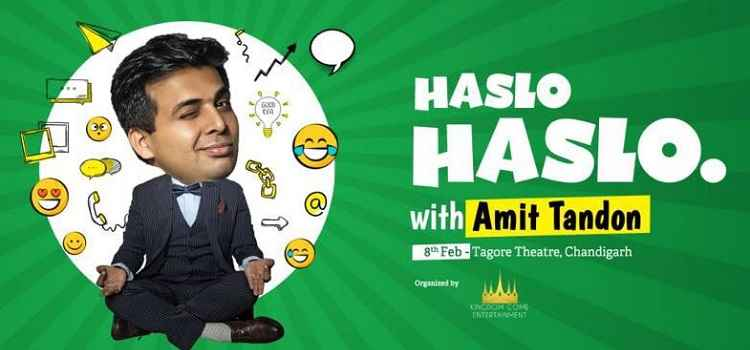 Haslo Haslo Ft. Amit Tandon Performing Live In Chandigarh! by Tagore Theatre Chandigarh