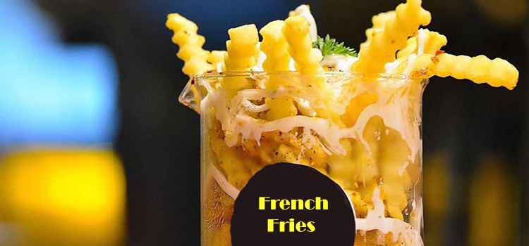 Head To These Places To Binge On The Best French Fries In Chandigarh