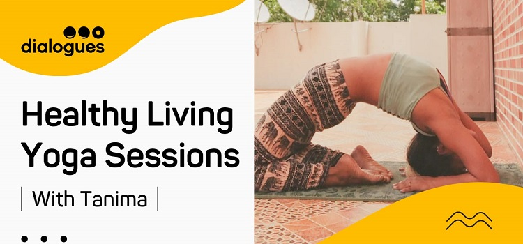 Healthy Living Yoga Sessions With Tanima