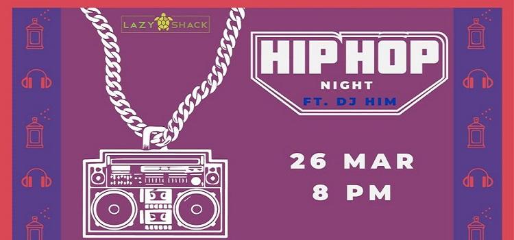 Hip Hop Friday Ft. DJ Him At Lazy Shack Chandigarh