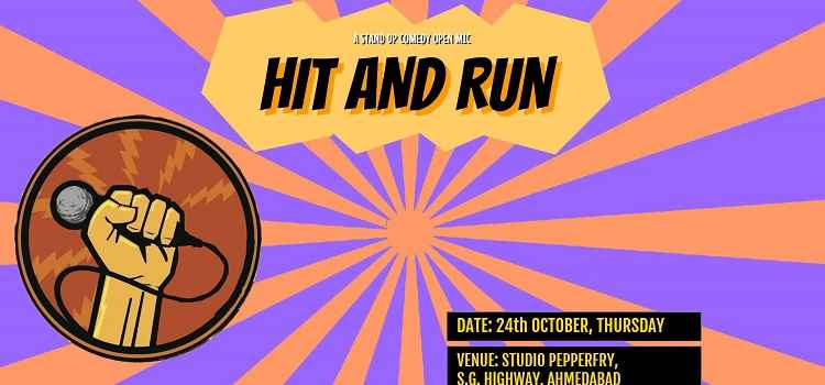 Hit & Run - Stand Up Comedy In Ahmedabad