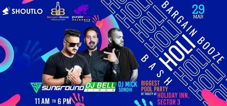 Bargain Booze Holi Bash At Holiday Inn Panchkula