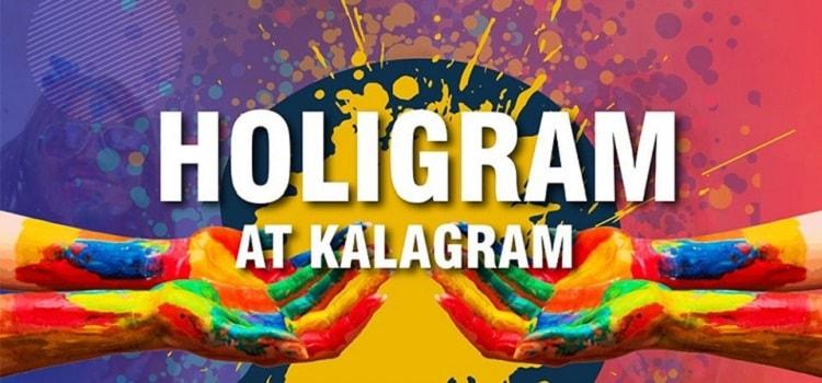 Holigram At Kalagram Chandigarh