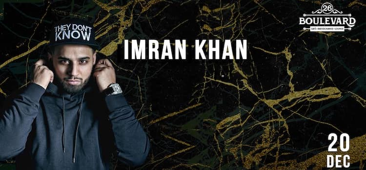 Punjabi Sensation Imran Khan Live At 26 Boulevard