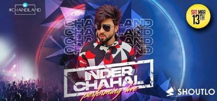 Inder Chahal Live At Chandiland Chandigarh