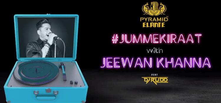Jumme Ki Raat Ft. Jeewan Khanna At Pyramid Elante