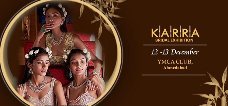 Karra Bridal Exhibition In Ahmedabad