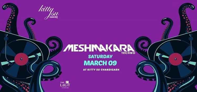 Kitty Su Presents : MeshMakara Techno