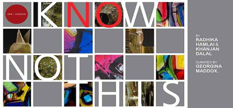KNOW, NOT THIS! Art Show In Ahmedabad