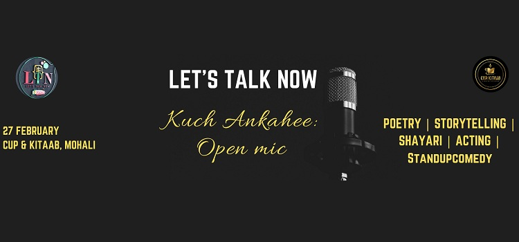 Open Mic - Kuch Ankahee Edition In Mohali by Cup & Kitaab