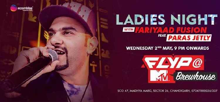 Ladies Night With Fariyaad Fusion feat. Paras Jetly Live At MTV FLYP