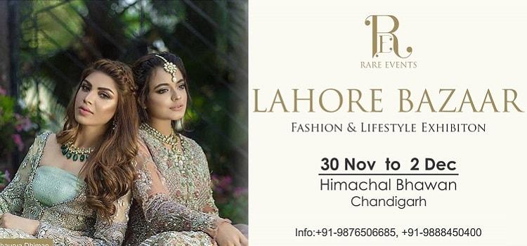 Lahore Bazaar: Fashion & Lifestyle Exhibition In Chandigarh
