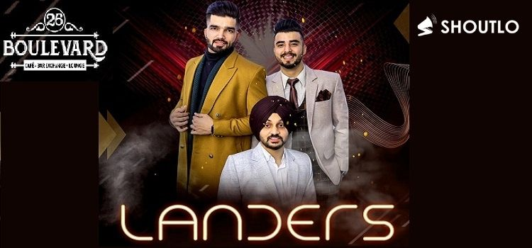 Landers Live At 26 Boulevard Chandigarh