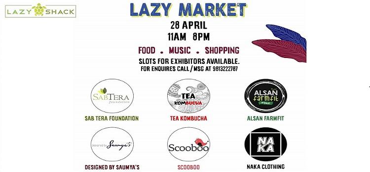 Lazy Market: Food, Music & Shopping At Lazy Shack