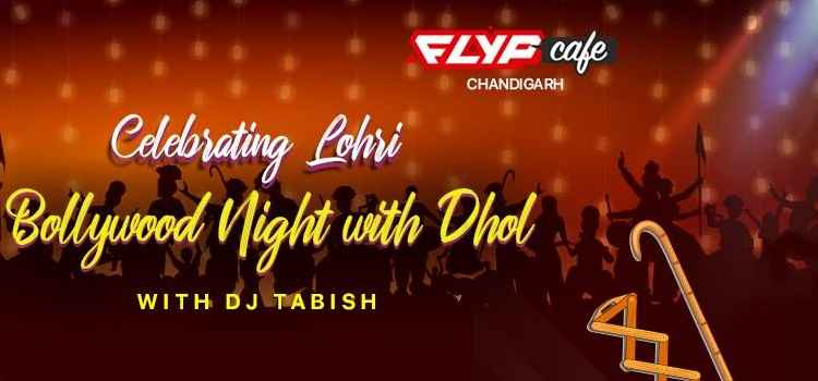 Lohri Celebration: Bollywood Night With Dhol At FLYP Cafe