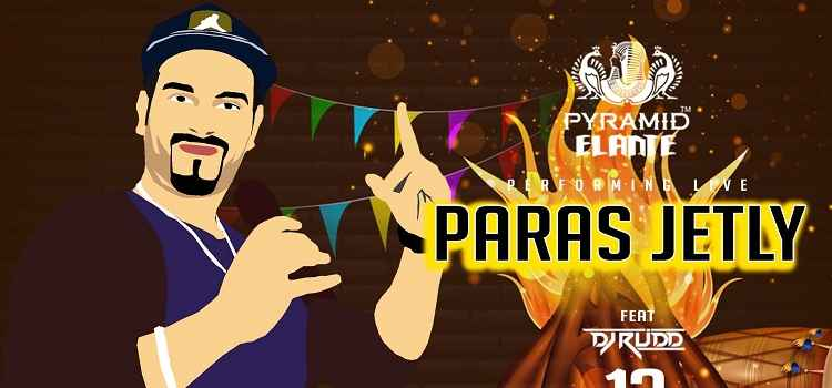 Lohri Celebration With Paras Jetly Performing Live At Pyramid, Elante