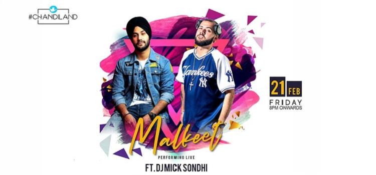 Malkeet & DJ Mick Sondhi Live At Chandiland