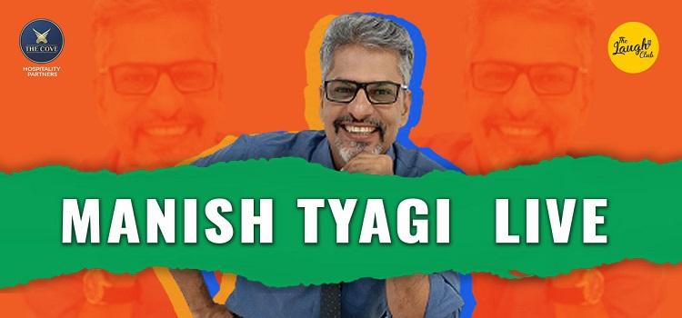 Manish Tyagi Live At The Laugh Club Chandigarh