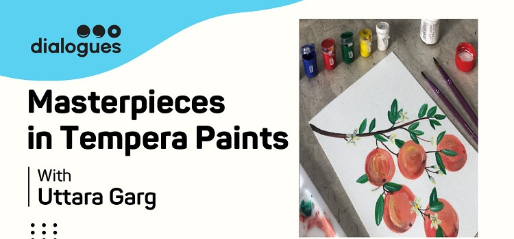 Masterpieces In Tempera Paints Online Workshop