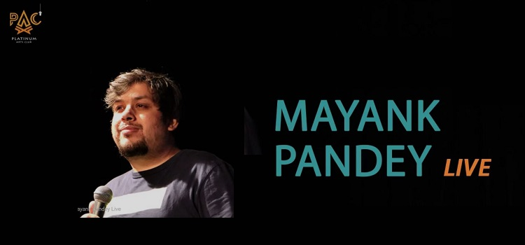 Mayank Pandey Live Stand Up Comedy