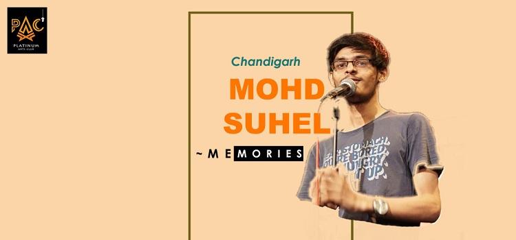 Memories by Mohd Suhel In Chandigarh