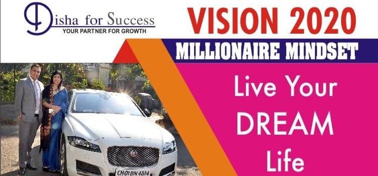 Vision 2020 Millionaire Mindset In Chandigarh