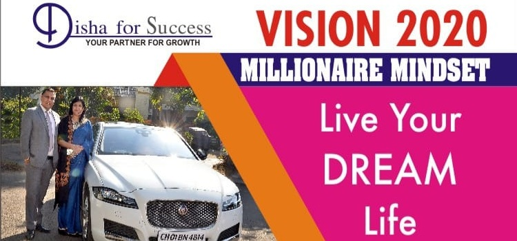 Vision 2020 Millionaire Mindset In Chandigarh by Chandigarh city