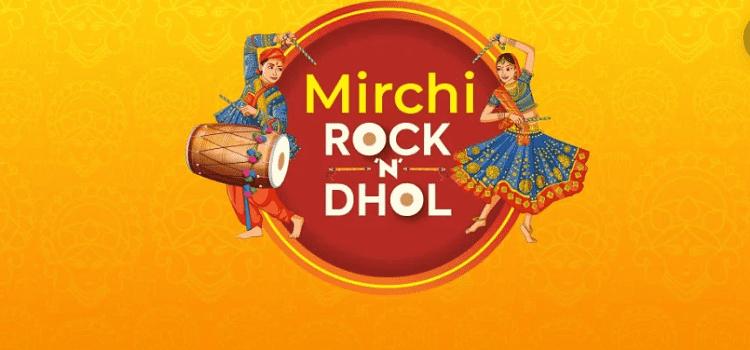 Mirchi Rock n Dhol In Ahmedabad