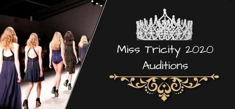 Miss Tricity 2020 Auditions In Chandigarh