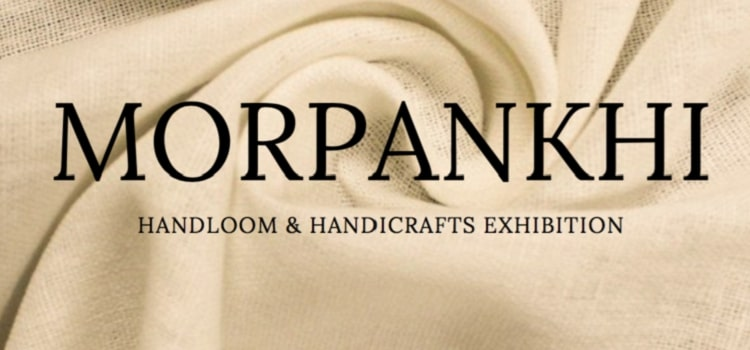 Morpankhi-  Handloom and Handicrafts Exhibition