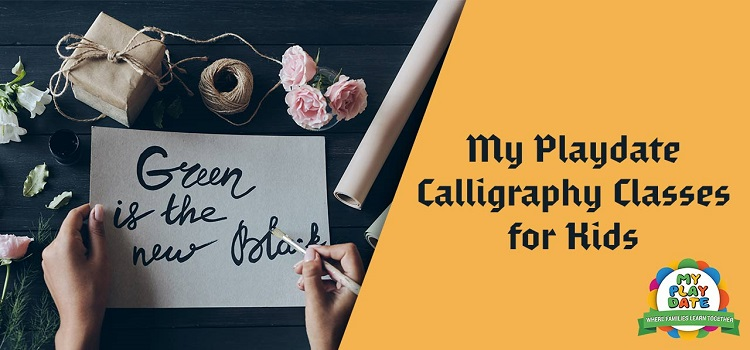 My Playdate: Online Introduce Kids To Calligraphy
