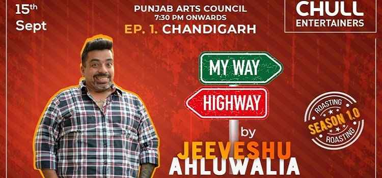 My Way or The Highway Ft. Jeeveshu Ahluwalia by Punjab Arts Council