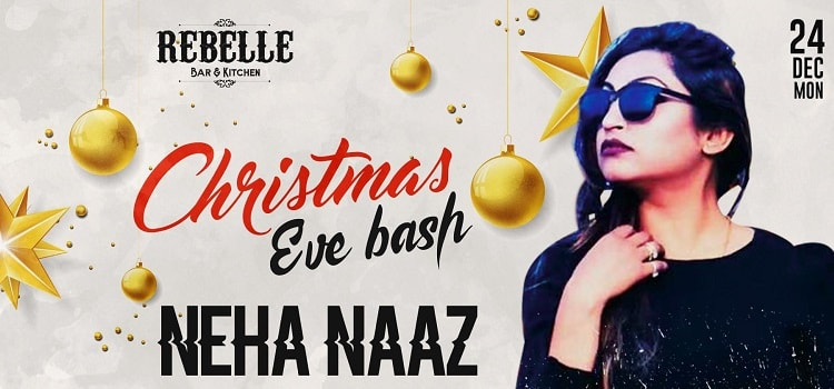 Neha Naaz Live At Rebelle On Christmas Eve