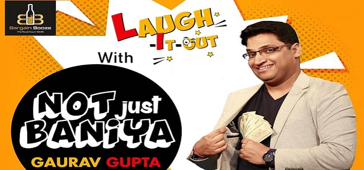 Laugh It Loud Ft. Gaurav Gupta At Bargain Booze