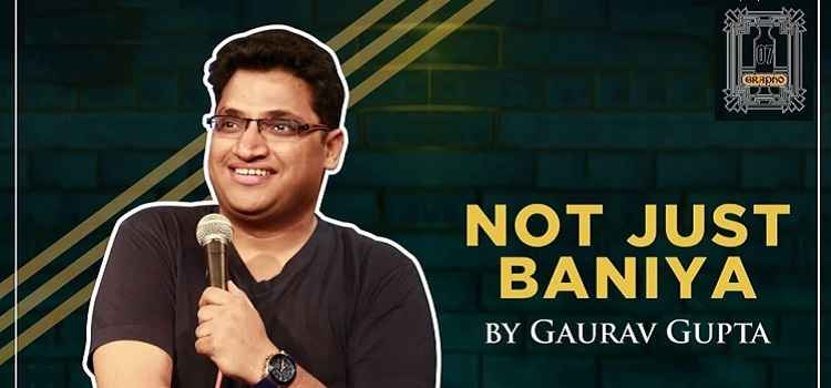 Not Just Baniya - Stand Up Comedy Ft. Gaurav Gupta by Grapho 07