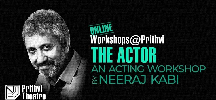Online Acting Workshop By Neeraj Kabi
