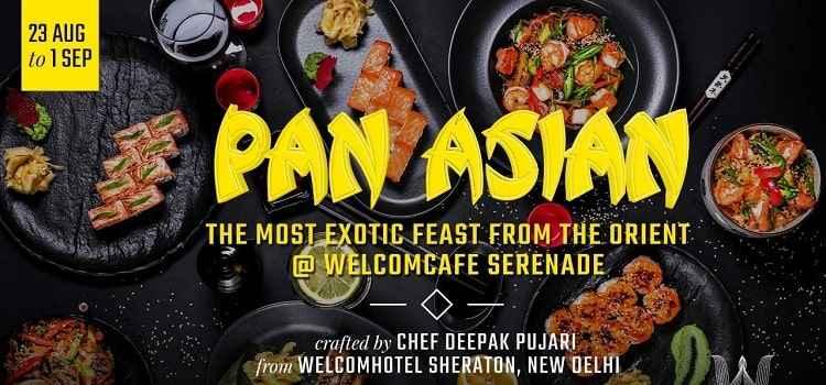 Pan Asian Feast Ft. Chef Deepak Pujari